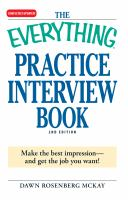 The Everything Practice Interview Book