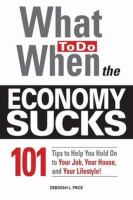 What To Do When The Economy Sucks