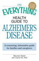 The Everything Health Guide To Alzheimer's Disease