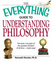 The Everything Guide to Understanding Philosophy