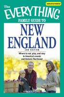 The Everything Family Guide to New England