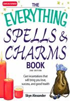The Everything Spells and Charms Book