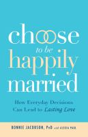 Choose to Be Happily Married