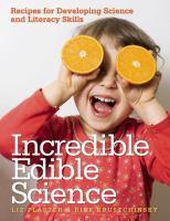 Incredible Edible Science