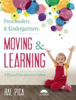 Preschoolers & Kindergarteners Moving & Learning
