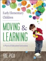 Early Elementary Children Moving & Learning