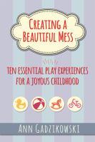 Creating A Beautiful Mess
