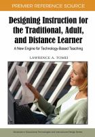 Designing Instruction for the Traditional, Adult, and Distance Learner
