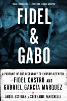Fidel and Gabo