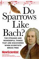 Do Sparrows Like Bach?
