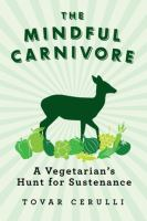 The Mindful Carnivore