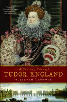 A Journey Through Tudor England
