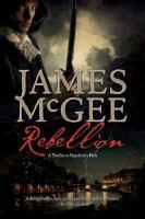 Rebellion, A Thriller in Napoleon's Paris