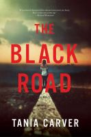 The black road : a novel