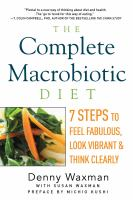 The Complete Macrobiotic Diet