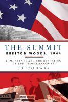The Summit Bretton Woods, 1944