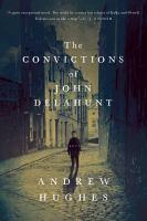 The Convictions of John Delahunt