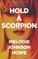 Hold A Scorpion