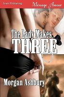 The Lady Makes Three