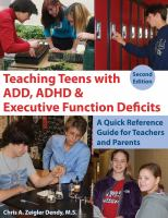 Teaching Teens With ADD, ADHD & Executive Function Deficits