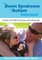 When Down Syndrome and Autism Intersect