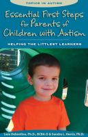 Essential First Steps for Parents of Children With Autism