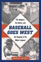 Baseball Goes West