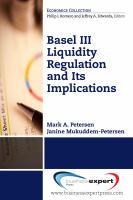 Basel III Liquidity Regulation and Its Implications