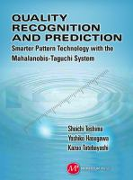 Quality Recognition and Prediction