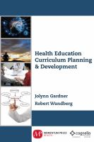 Health Education Curriculum Planning & Development