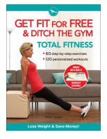 Get Fit for Free and Ditch the Gym Total Fitness