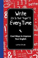 Write (or Is That Right?) Every Time