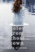 Notes From Ghost Town