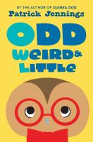 Cover of Odd, Weird, & Little