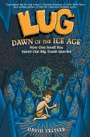 Lug, Dawn of the Ice Age