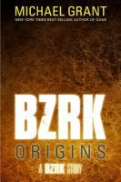 BZRK Origins