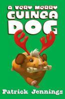 A Very Merry Guinea Dog