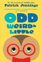 Odd, Weird and Little