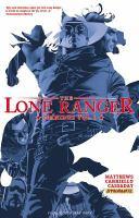 The Lone Ranger omnibus. Vol. 1