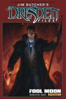 Jim Butcher's the Dresden Files: Fool Moon Volume 2 Hc