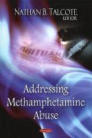 Addressing Methamphetamine Abuse