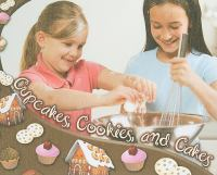 Cupcakes, Cookies, and Cakes