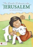 The Lamb's Entrance Into Jerusalem