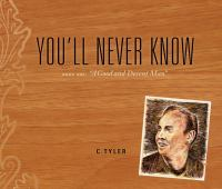 """""""You'll Never Know"""