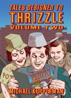 Tales Designed to Thrizzle