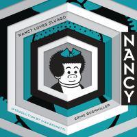 Nancy Loves Sluggo