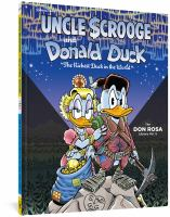 Walt Disney Uncle Scrooge And Donald Duck The Don Rosa Library Vol. 5: The Richest Duck In The World
