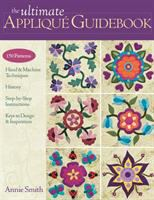 The Ultimate Appliqué Guidebook