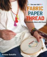 Fabric - Paper - Thread