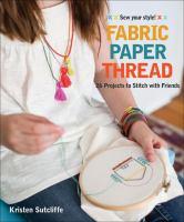Fabric, Paper, Thread